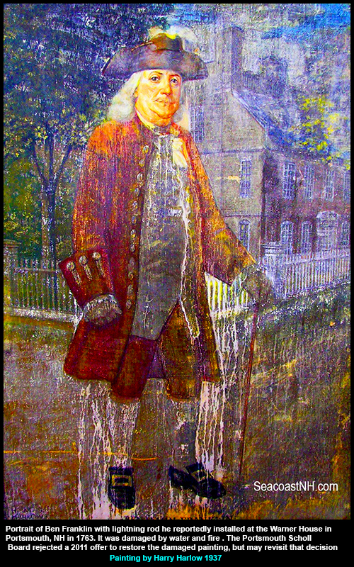 Damaged 1937 Harry Harlow painting of Ben Franklin at the Warner House in Portsmouth, NH
