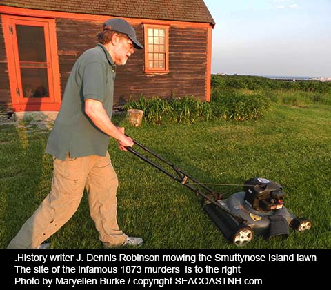 History writer J. Dennis Robinson mowing Smuttynose lawn