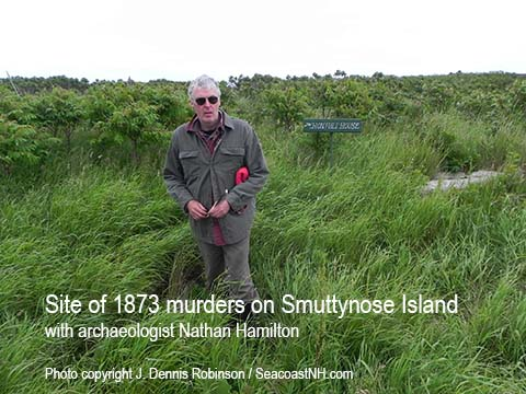 Nate Hamilton at murder site on Smuttynose Island