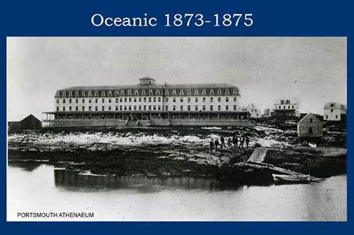 Oceanic Hotel 1873-75 at the Isles of Shoals