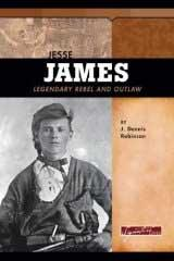 Jesse James by J. Dennis Robinson