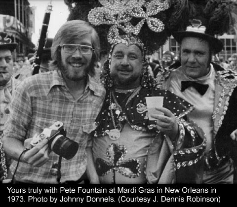 Writer J. Dennis Robinson at Mardi Gras in New Orleans with Pete Fountain in 1973 photo by Johnny DOnnels (C) J. Dennis Robinson/SeacoastNH.com