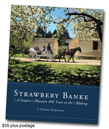 Strawbery Banke book by J. Dennis Robinson