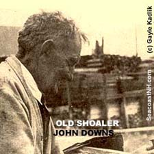 Old Shoaler John Downs/ SeacoastNH.com courtesy Gayle Kadlik